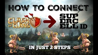 how to connect clash of clans to supercell id|clash of clans| |for beginner|