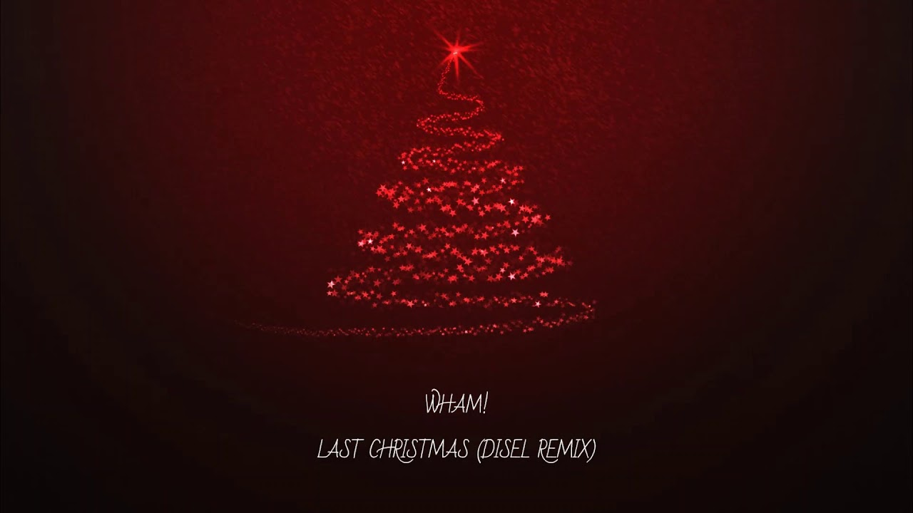 Wham! - Last Christmas (DISEL Remix) FREE DOWNLOAD - YouTube