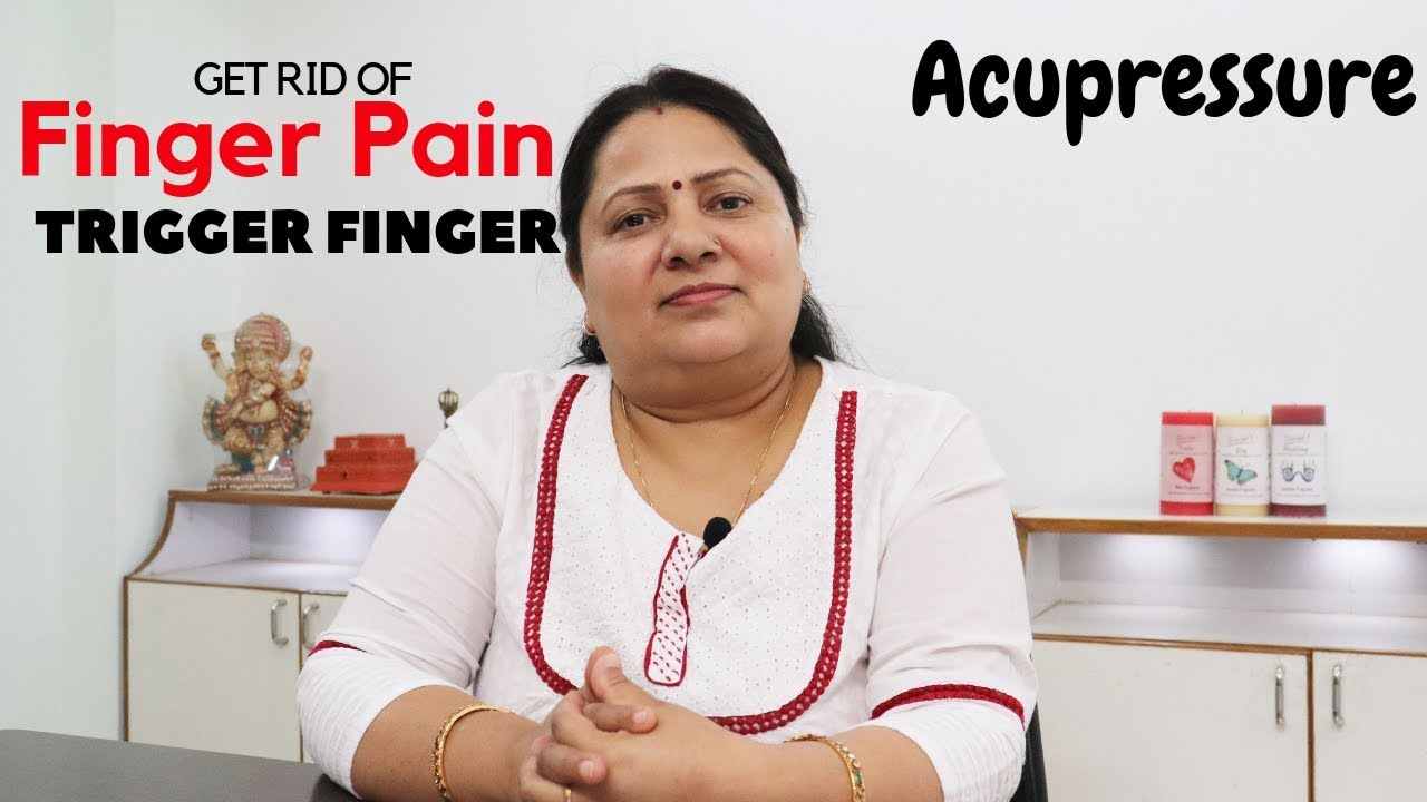 Treatment of Trigger Finger by Acupressure - YouTube