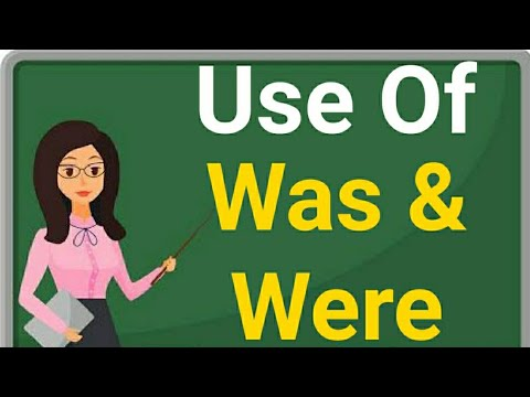 "Use Of Was and Were | was and were rules | Basic English Grammar - ""Was"" and ""Were"""