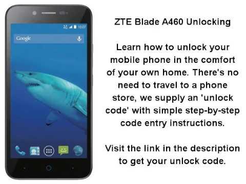 Unlock ZTE Blade A460 By Unlock Code