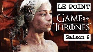 GAME OF THRONES SAISON 8 : NEWS ET FOCUS SUR DAENERYS TARGARYEN ! LE POINT GOT #14