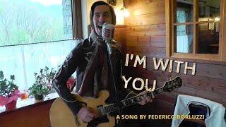 I'm With You (ORIGINAL) - Federico Borluzzi live at La Capanna, Nus