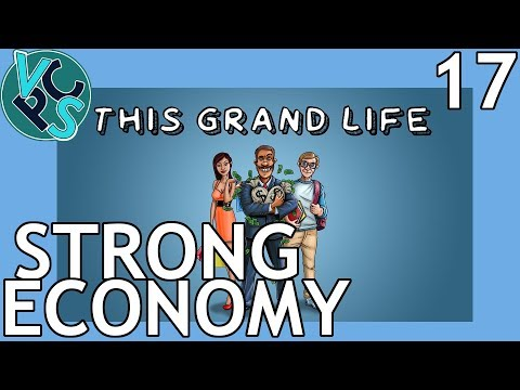 Strong Economy : This Grand Life EP17 - Adult Life Simulator Gameplay