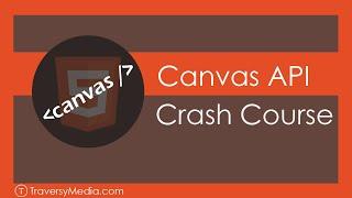 HTML5 Canvas API Crash Course