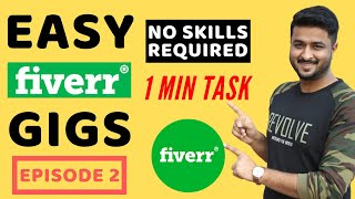 Earn Money On Fiverr Without Any Skill | Easy Fiverr Gigs - Episode 2