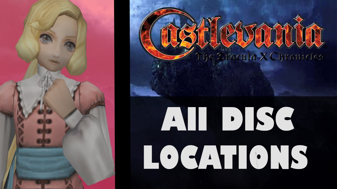 Castlevania Dracula X Chronicles All Disc Locations Youtube
