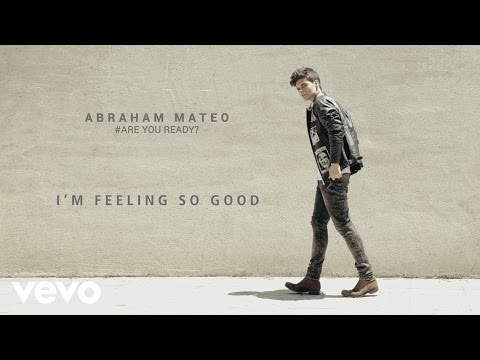 Abraham Mateo - I'm Feeling so Good (Audio)
