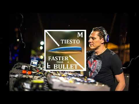 Tiësto  - Faster than a Bullet