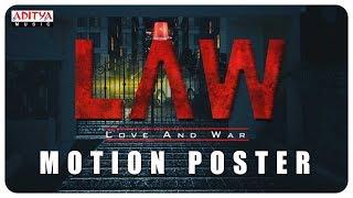 """L A W (LOVE AND WAR)"" Motion Poster | Kamal Kamaraju,Mouryani"