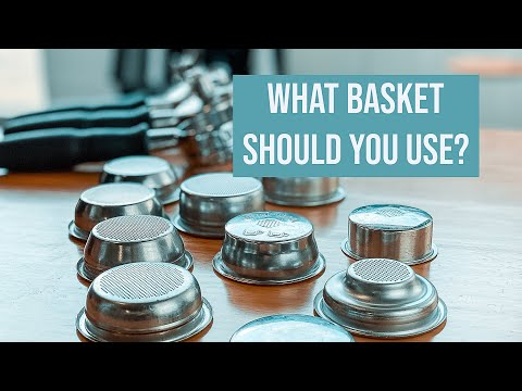 In your ESPRESSO MACHINE which PORTAFILTER BASKET should you use?