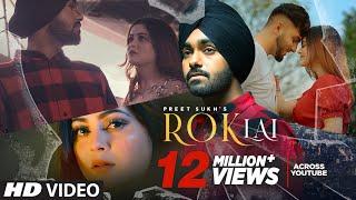 Rok Lai (Full Song) Preet Sukh | Daizy Aizy | Raka | Latest Punjabi Songs 2021