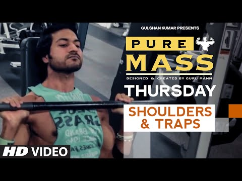 Thursday : Shoulders & Traps Workout |  'PURE MASS' Program by Guru Mann | Health and Fitness