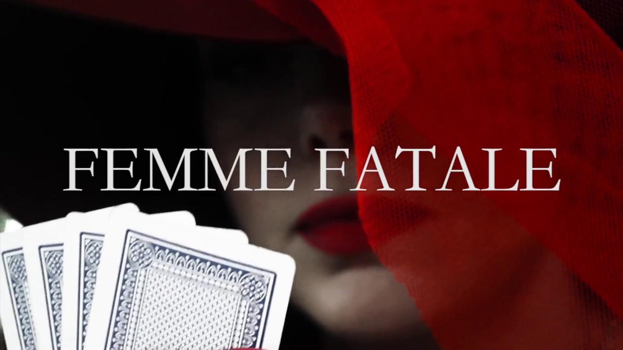 FEMME FATALE (TRAILER 2017)