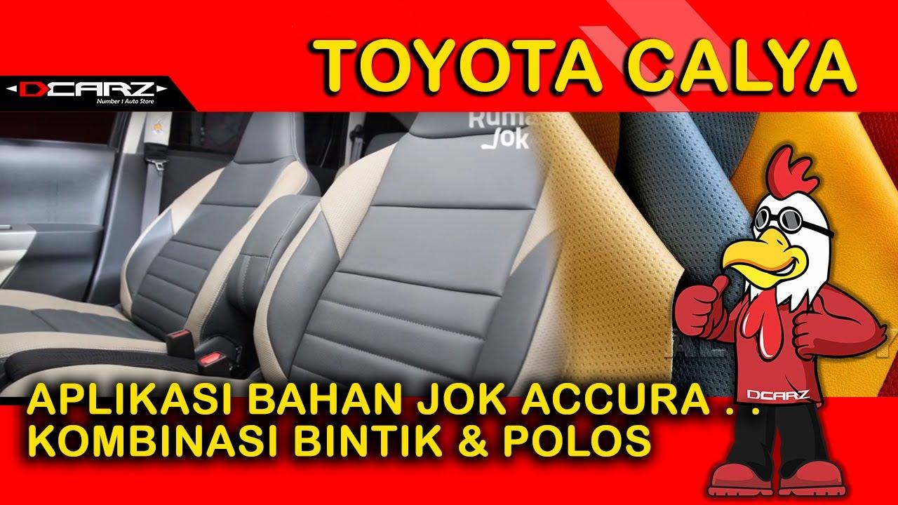 Desain Jok Calya Nyobain Jok Mobil Toyota Calya Perdana Youtube