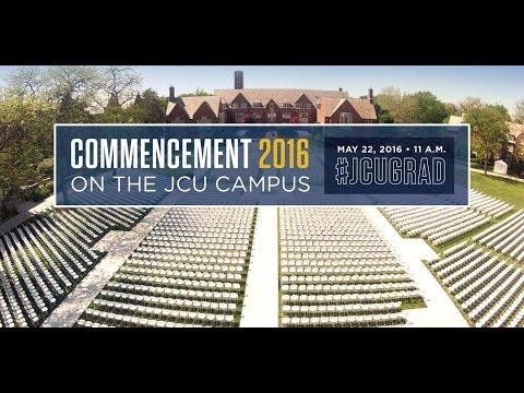 John Carroll University Commencement 2016