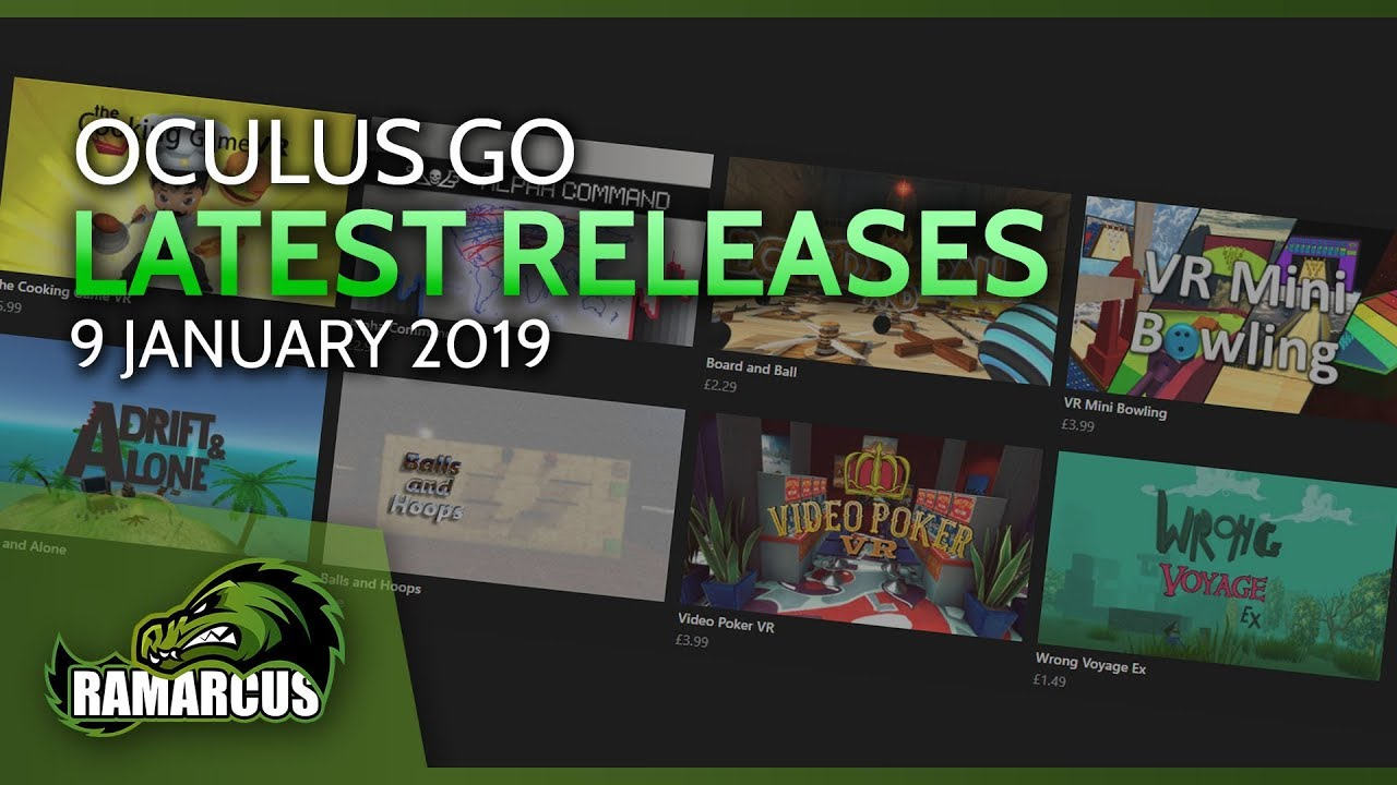 Oculus Go // Latest Releases / 9 January 2019 / Cooking Game VR and more...