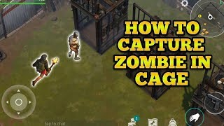 HOW TO CAPTURE ZOMBIES IN CAGE, SMUGGLER S CAMP, UPDATE 1.6.5 LAST DAY ON EARTH SURVIVAL