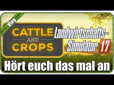 LS17 und Cattle and Crops