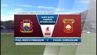 Premier Interschools Rugby   Paul Roos Gymnasium vs Paarl Gimnasium