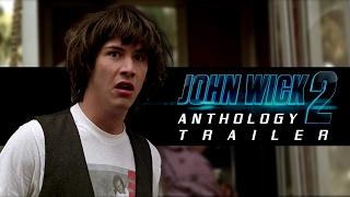John Wick 2 - Keanu Reeves Anthology Trailer by Gorkab