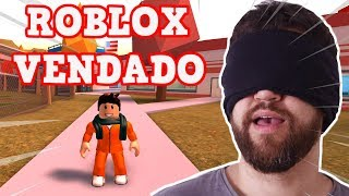 PLAYING ROBLOX WITH BLINDFOLDED EYES