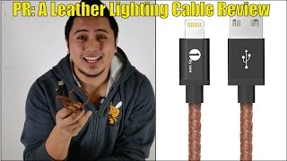 PR: A Leather Lighting Cable Review