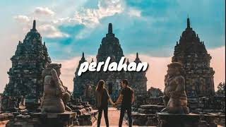Download PERLAHAN - GUYON WATON ( LIRIK VIDEO )