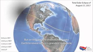 The Great American Solar Eclipse August 21, 2017