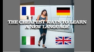 The cheapest ways for you to learn a new language
