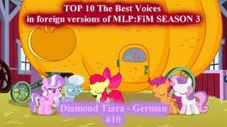 TOP 10 The Best Voices in foreign versions of MLP:FiM SEASON 3