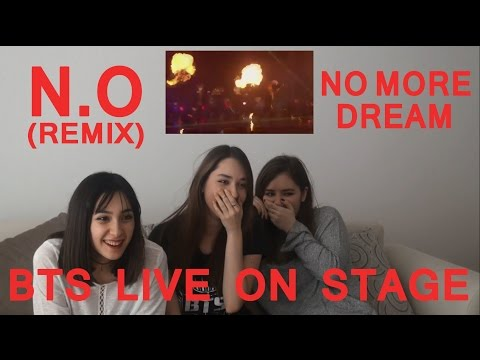 BTS LIVE ON STAGE - N.O REMIX & NO MORE DREAM REACTION
