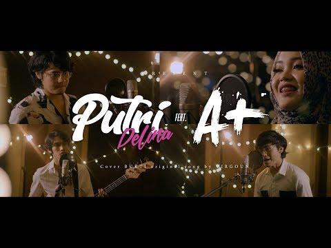 Bukti - Virgoun (Putri Delina ft A+ Cover)