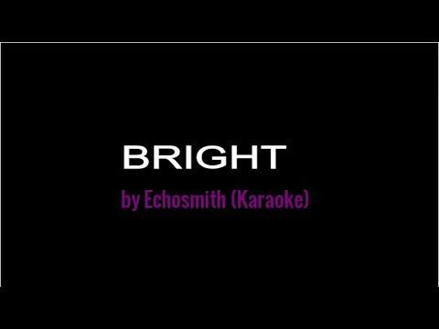 Bright by Echosmith (Karaoke)