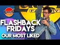 Flashback Fridays | Our Most Liked | Laugh Factory Stand Up Comedy