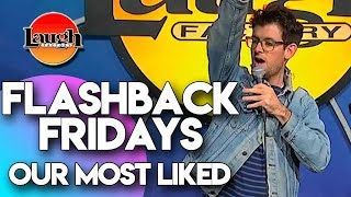 Download Flashback Fridays | Our Most Liked | Laugh Factory Stand Up Comedy Mp3 and Videos