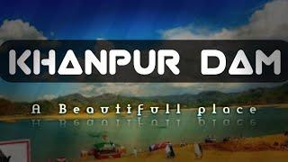 Khanpur dam vlog || feat khumarian tamasha ||Dekho.tv