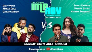 Improv Battle Match 8 Feat.  @Anirban Dasgupta   @VAIBHAV SETHIA     @The Comedy Factory   and more.