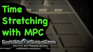 Beat Making | Time Stretching/Tuning on MPC