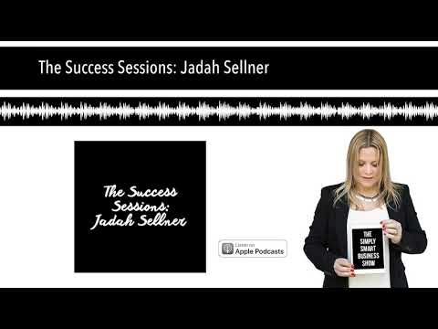 The Success Sessions: Jadah Sellner