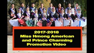 2017-2018 Miss Hmong American and Prince Charming Promotion Video.