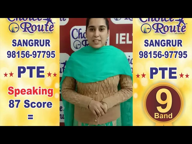 Congratulations Manpreet Kaur - Choice Route, The Best PTE and IELTS institute in Sangrur City.
