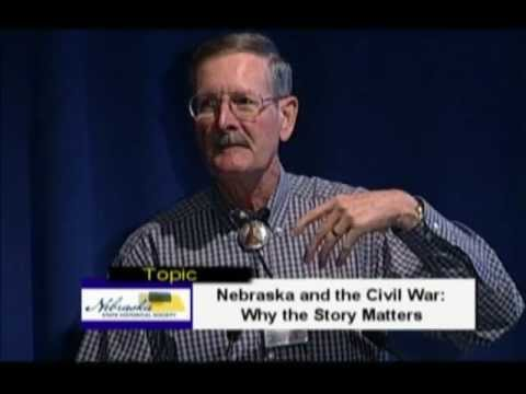 Nebraska and the Civil War - Why the Story Matters