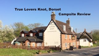 Campsite Review - The True Lovers Knot, Blandford Forum, Dorset