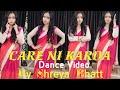 Chhalaang : Care ni karda   Wedding season   Every wife complains   Dance cover   By Shreya Bhatt