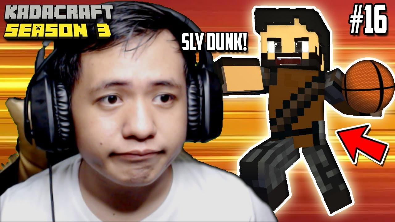 KadaCraft 3 #16 : SLAM DUNK !! *SlyDunk*