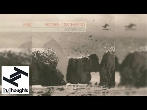Hidden Orchestra - Archipelago (Full Album Stream)