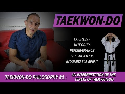 Taekwon-Do Philosophy #1: An interpretation of the tenets of Taekwon-Do