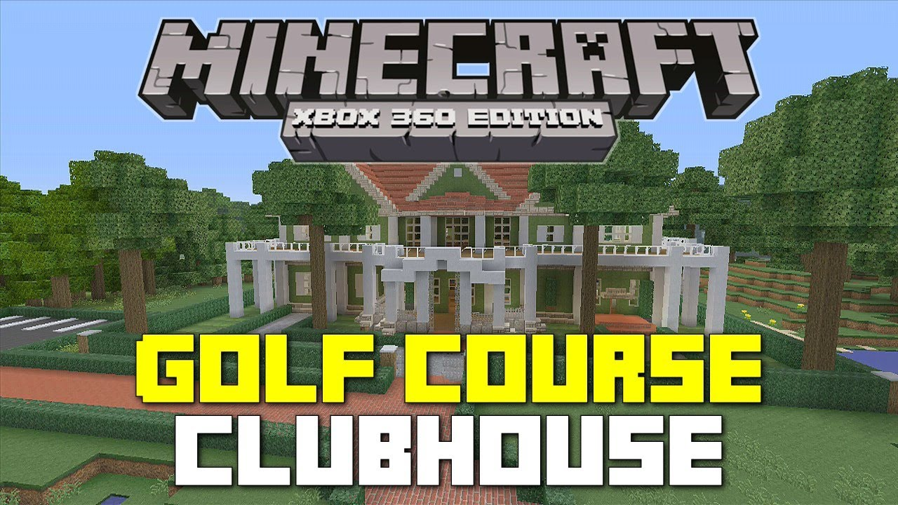 Minecraft Xbox 360: Golf Course Clubhouse Tour! - YouTube