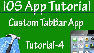 Free iPhone iPad Application Development Tutorial 4 -Custom TabBar Application in iOS